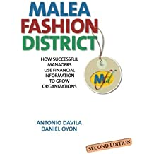 Malea Fashion District: How Successful Managers Use Financial Information to Grow Organizations