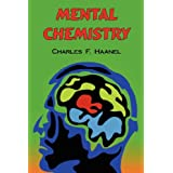 Mental Chemistry: The Complete Original Text