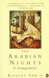 Arabian Nights: A Companion (Penguin literary criticism) by Robert Irwin (1995-09-28)