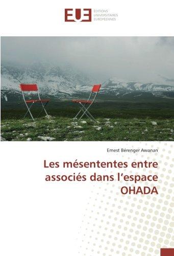 Les mesententes entre associes dans l'espace OHADA par Ernest Bérenger Awanan