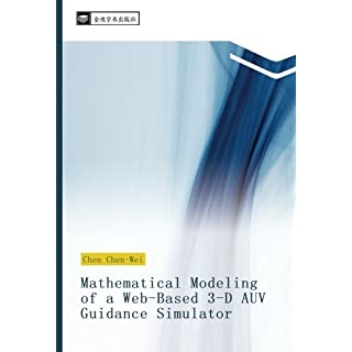 Mathematical Modeling of a Web-Based 3-D AUV Guidance Simulator
