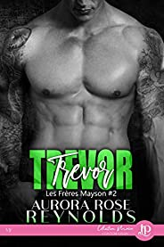 Trevor: Les frères Mayson #2