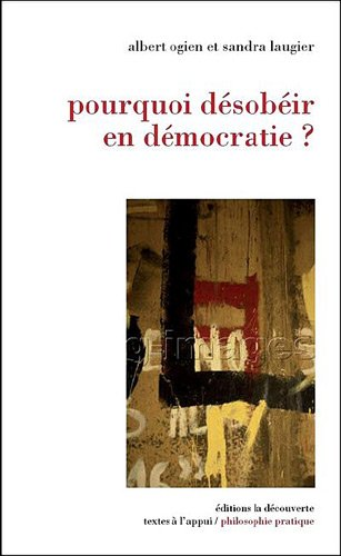 POURQUOI DESOBEIR EN DEMOCRATI