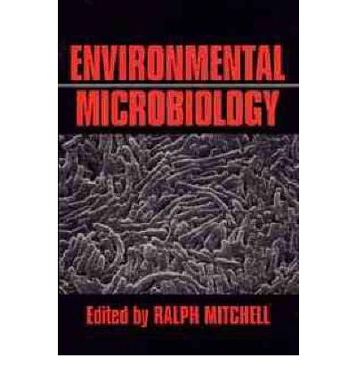 [(Environmental Microbiology)] [Author: Ralph Mitchell] published on (March, 1993)