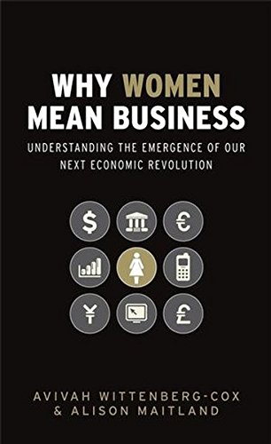 why-women-mean-business-understanding-the-emergence-of-our-next-economic-revolution