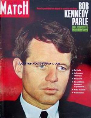 PARIS MATCH [No 785] du 25/04/1964 - BOB KENNEDY PARLE - DE GAULLE - LA FRANCE ET L'AMERIQUE - MONSIEUR K - SES AMBITIONS - PRESIDENCE OU PROFESSORAT - MAFIA ET RACKETS - PROBLEME NOIR. 1900 : la laideur qui paie Avalanche mort des champions de ski Avec les chasseurs sib+¢riens Ben Bella Bernard Shaw : Sainte Jeanne B+¢ziers : pi+¢tin+¢ par les +¢l+¢phants Bob Kennedy Bob Kennedy De Gaulle op+¢r+¢ Elizabeth II et son dernier n+¢ La mort d'Hitler : du nouveau Pierre Albaladejo par Collectif