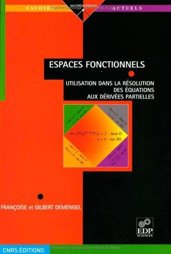 Espaces fonctionnels : Utilisation dans la résolution des équations aux dérivées partielles