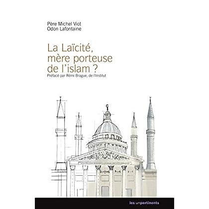 La laïcité, mère porteuse de l'islam