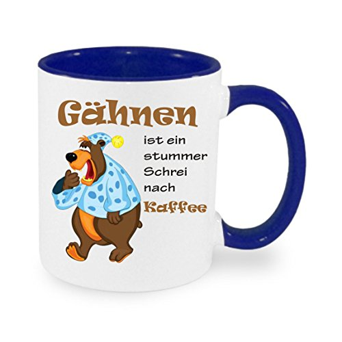 """"""" Gähnen... """" Kaffeetasse mit Motiv, bedruckte Tasse mit Sprüchen oder Bildern - auch individuelle Gestaltung nach Kundenwunsch"""