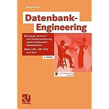 Datenbank-Engineering: Analyse, Entwurf und Implementierung Objektrelationaler Datenbanken - Mit UML, DB2-SQL und Java (German Edition)