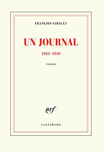 Un journal: (1933-1940) par François Gibault