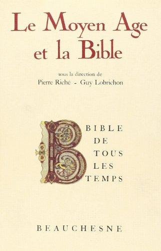 Le Moyen Age et la Bible