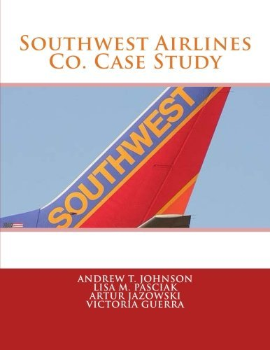 southwest-airlines-co-case-study-by-andrew-t-johnson-2013-12-10