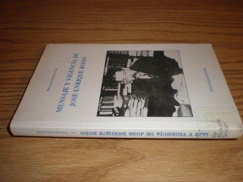 Mensaje Y Vigencia De Jose Enrique Rodo (Coleccion Polymita) por Orlando Gomez-Gil