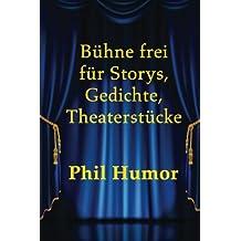 Bühne frei für Storys, Gedichte, Theaterstücke
