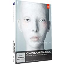 Classroom in a book Photoshop CS6: Das offizielle Trainingsbuch von Adobe Systems