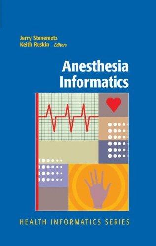 Anesthesia Informatics (Health Informatics) (2008-09-25)