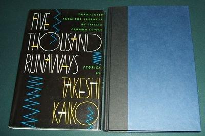 Five Thousand Runaways par Takeshi Kaiko
