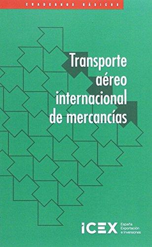Transporte aéreo internacional de mercancías (Cuaderno básico) por Alfonso Cabrera Cánovas