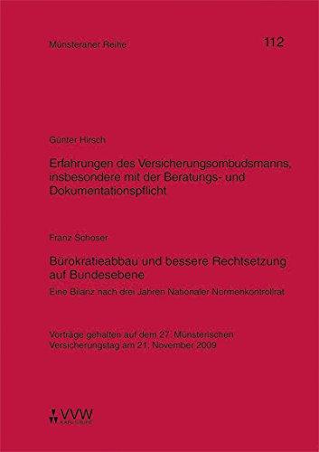 Erfahrungen des Versicherungsombudsmanns, insbesondere mit der Beratungs-und Dokumentationspflicht / Bürokratieabbau und bessere Rechtsetzung auf Bundesebene: ... am 21. November 2009 (Münsteraner Reihe) -