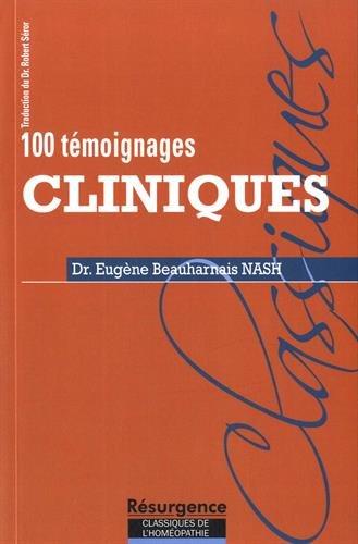 100 témoignages cliniques par Dr. Eugène Beauharnais Nash