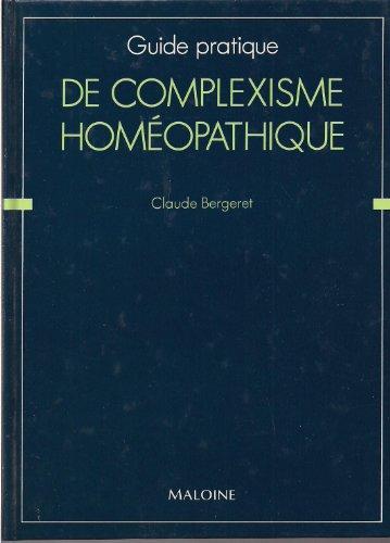 Guide pratique de complexisme homéopathique
