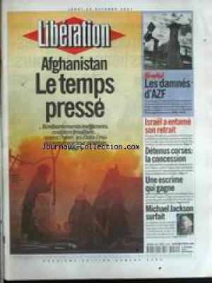 LIBERATION [No 6362] du 29/10/2001 - AFGHANISTAN - LE TEMPS PRESSE - LES DAMNES D'AZF - ISRAEL A ENTAME SON RETRAIT - DETENUS CORSES - LA CONCESSION - UNE ESCRIME QUI GAGNE - LAURA FLESSEL - MICHAEL JACKSON SURFAIT. par Collectif