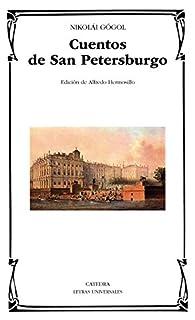 Cuentos de San Petersburgo par Nikolái Gógol