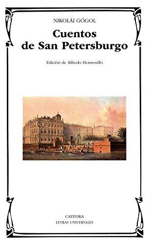 Cuentos de San Petersburgo (Letras Universales)