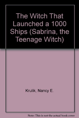 The witch that launched a thousand ships