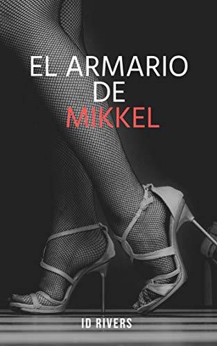 Leer gratis El Armario de Mikkel de ID Rivers