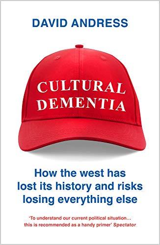 Cultural Dementia por David Andress