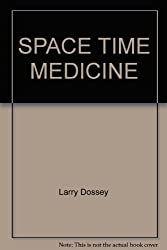 Space Time Medicine