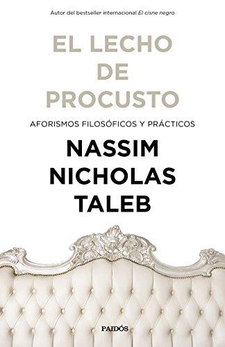 El lecho de Procusto: Aforismos filosóficos y prácticos por Nassim Nicholas Taleb