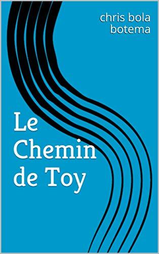 Couverture du livre le chemin de toy