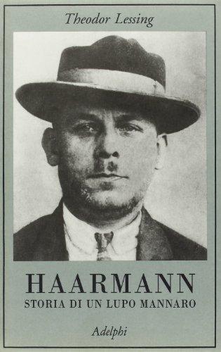 Haarmann. Storia di un lupo mannaro