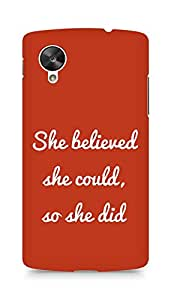AMEZ she believed she could so she did Back Cover For LG Nexus 5