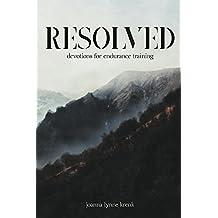 Resolved: devotions for endurance training (English Edition)