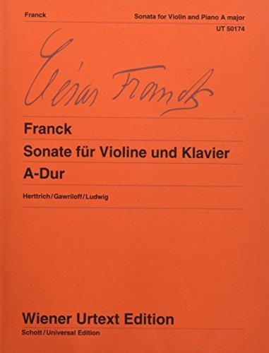 Sonate für Violine und Klavier A-Dur: Nach Autograf und Erstdruck. Violine und Klavier. (Wiener Urtext Edition)