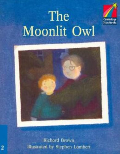 CS2: The Moonlit Owl ELT Edition (Cambridge Storybooks)