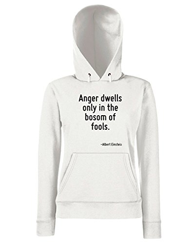 T-Shirtshock - Sweats a capuche Femme CIT0033 Anger dwells only in the bosom of fools. Blanc