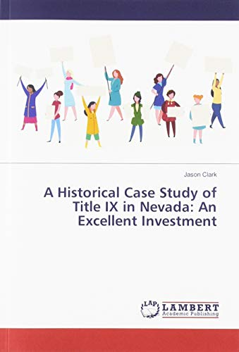 A Historical Case Study of Title IX in Nevada: An Excellent Investment