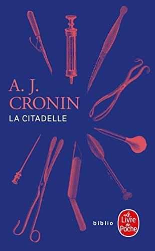 La Citadelle par Archibald Joseph Cronin