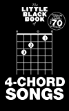 The Little Black Songbook: 4-Chord Songs (Little Black Book)