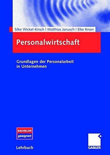 Personalwirtschaft: Grundlagen der Personalarbeit in Unternehmen (German Edition)