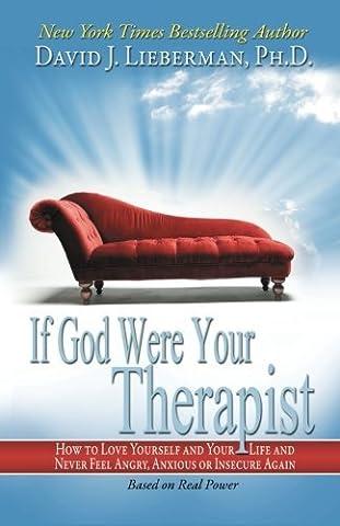 If God Were Your Therapist by David J. Lieberman (2010-05-18)