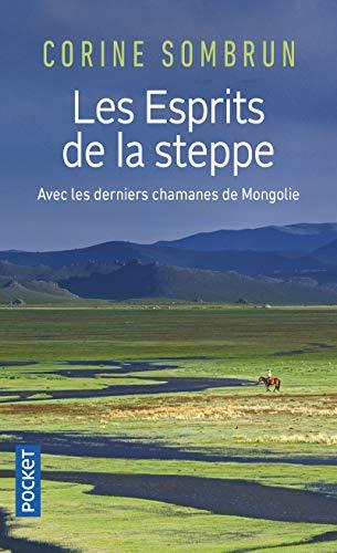 Les Esprits de la steppe par Corine SOMBRUN