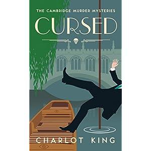 Cursed (Cambridge Murder Mysteries Book 2)