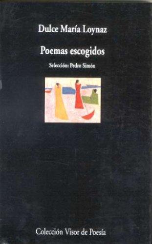 Poemas escogidos: Selección: Pedro Simón (Visor de Poesía)