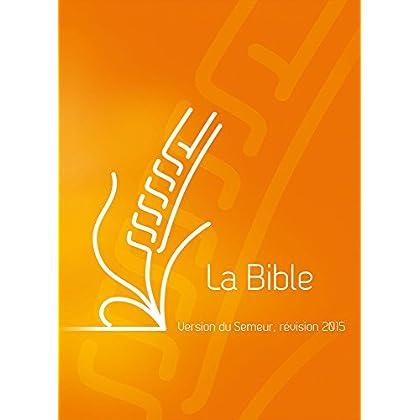 La Bible. Version du Semeur, couverture rigide quadri orangé